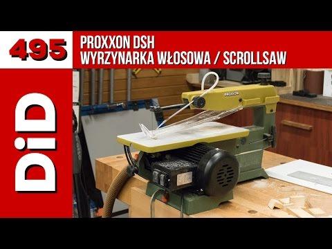 495: Proxxon DSH - wyrzynarka włosowa / Scrollsaw