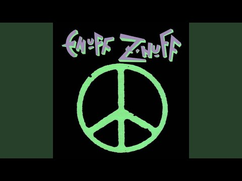 Enuff Znuff - I Could Never Be Without You