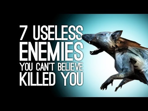 7 Useless Enemies You Can't Believe Killed You