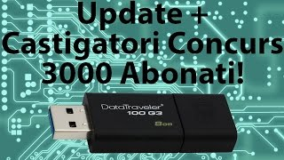 Update + Castigatori Concurs 3000 Abonati!