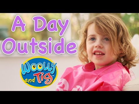 Woolly and Tig - Look Up Into The Sky | A Day Outside