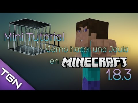 Mini Tutorial - Jaula en minecraft in mods! 1.8.3