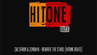 Zac Efron & Zendaya | Rewrite The Stars (Hitone Beats)