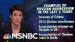 Russian Transgressions Met With increasingly Weak US Response | Rachel Maddow | MSNBC