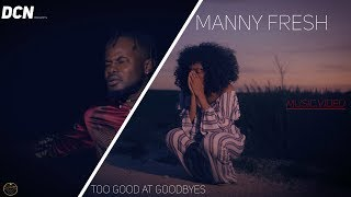 Sam Smith - Too Good At Goodbyes by Manny Fresh (Official Video)