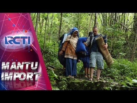 download lagu MANTU IMPORT - Peter Dan Keluarga Pergi Berkemah 16 Mar 2017 gratis