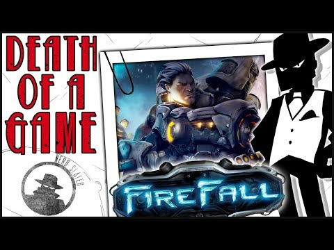 Death of a Game: FireFall