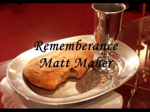 Matt Maher - Remembrance