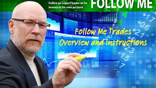 Follow Me Trades Overview