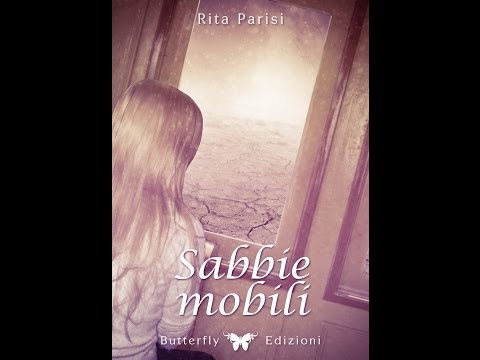 Rita Parisi – Sabbie Mobili  – Moviarte Racconta 1/2
