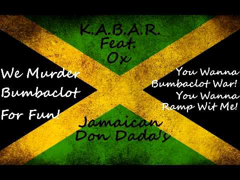 KABAR (Feat. Ox) - Jamaican Don Dada (Lyrics)