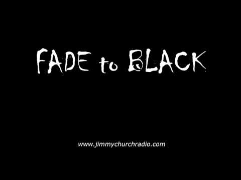 Ep.86 FADE to BLACK Jimmy Church w/ Adam Gorightly UFO Manson July 4th Special LIVE on air