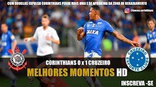 CORINTHIANS 0 X  1 CRUZEIRO MELHORES MOMENTOS 34º RODADA BRASILEIRÃO HD