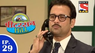 Peterson Hill - पीटरसन हिल - Episode 29 - 5th March 2015