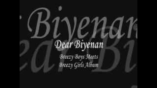 Dear Biyenan   Breezy Boys & Abaddon with Lyrics