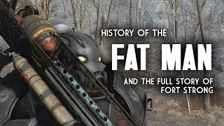Fat Man History - The Full Story of Fort Strong - Fallout 4 Lore
