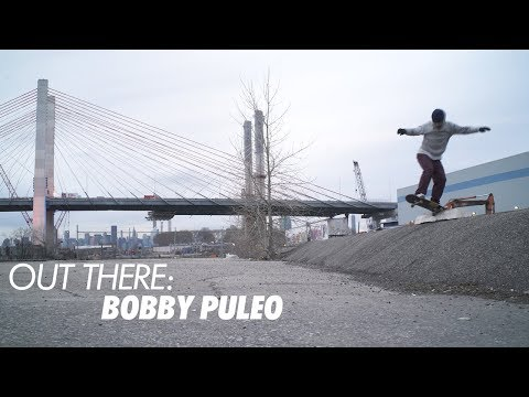 Out There: Bobby Puleo