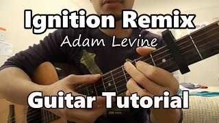 Ignition - R. Kelly Guitar Tutorial (Adam Levine cover)