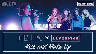 Dua Lipa X Blackpink Kiss And Make Up Karaoke Audio 6cast