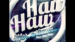 Offer Nissim Present. Ilan Peled - Haw Haw