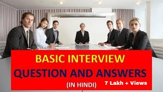 BASIC INTERVIEW QUESTION AND ANSWERS (IN HINDI)