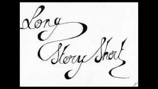 Watch Long Story Short Someone video
