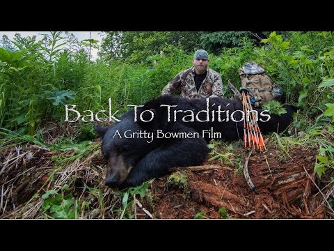 Recurve Bear Hunt With Aron Snyder - Gritty Bowmen Film