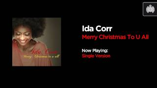 Watch Ida Corr Merry Christmas To U All video