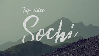 mini-trip: SOCHI 2014 awesome summer Sony Alpha a6000