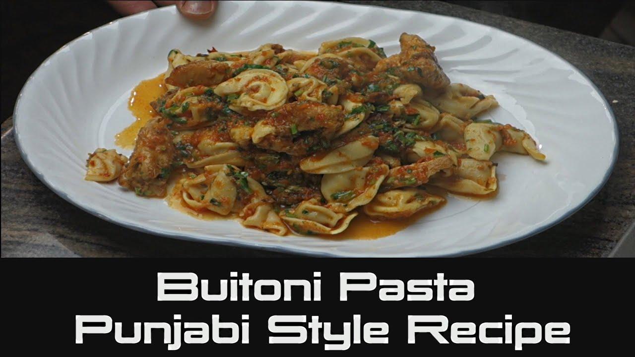 Buitoni Pasta Recipes Buitoni Pasta Punjabi Style