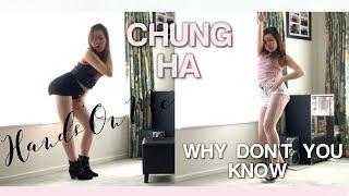 청하 (CHUNG HA) - Hands On Me (안무 영상) + Why Don't You Know (와이돈츄노우) Short Dance Cover by oxXK3LLYXxo