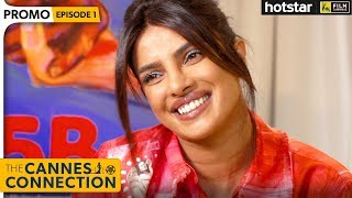 Priyanka Chopra Jonas Exclusive Interview With Anupama Chopra | The Cannes Connection | Hotstar