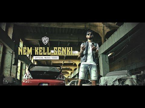 PG - NEM KELL SENKI (OFFICIAL MUSIC VIDEO)