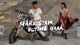 Mark Stam - Ultima Oara (Official Video)