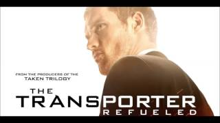 The Transporter Refueled OST   Drive Away
