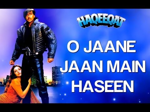 O Jaane Jaan Main Haseen - Haqeeqat | Ajay Devgan & Tabu | Kumar...