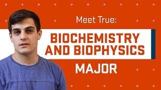 Meet a Science Major: True Gibson, Biochemistry and Biophysics