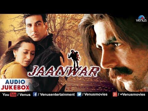 Jaanwar Audio Jukebox | Akshay Kumar Karishma Kapoor Shilpa...