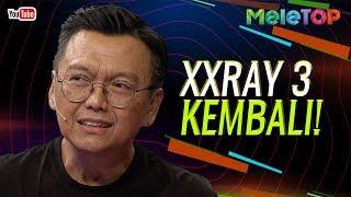Akhirnya XXRAY 3 kembali!  | Saiful Apek, Izzue Islam, Aziz M. Osman | MeleTOP | Neelofa