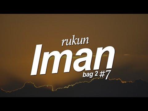 Rukun Islam (Bag. 2) #7 - Ustadz Khairullah Anwar Luthfi, Lc