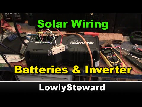 How to Wire an Inverter and Battery Bank for Solar
