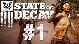 State of Decay Gameplay #1 - Let's Play State of Decay German