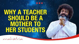 A Mom at School by Mahatria- (infinitheism)- Inspiring talk on teachers