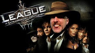 The League of Extraordinary Gentlemen - Nostalgia Critic