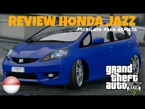 GTA 5 INDONESIA - REVIEW MOBIL HONDA JAZZ