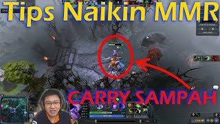 Tips naikin MMR Dota 2 - JANGAN JADI CARRY SAMPAH - Dota 2 Indonesia