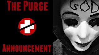 the Purge Announcement (StealthApache12's Dubstep Remix)