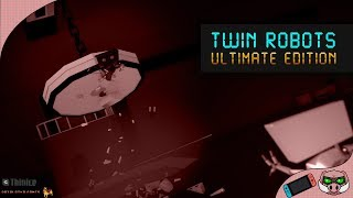 Twin Robots: Ultimate Edition | Nintendo Switch