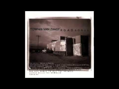 Townes Van Zandt - Texas River Song
