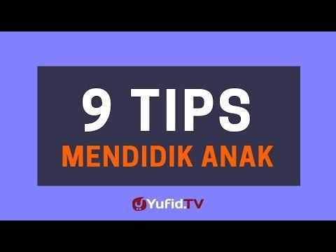 9 Tips Mudah Mendidik Anak – Poster Dakwah Yufid TV